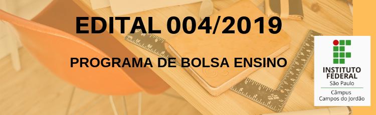 Confira o Edital 004-2019 aqui!