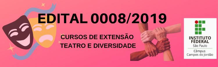 Confira o Edital 008-2019 aqui!