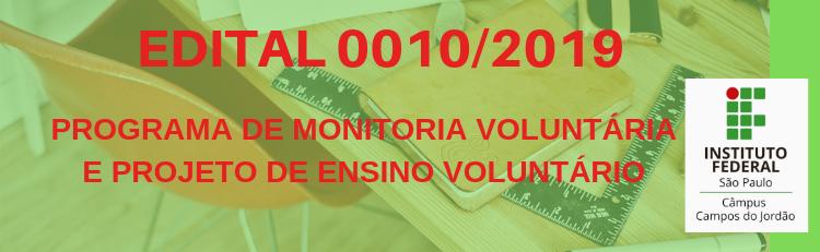 Confira o Edital 0010-2019 aqui!