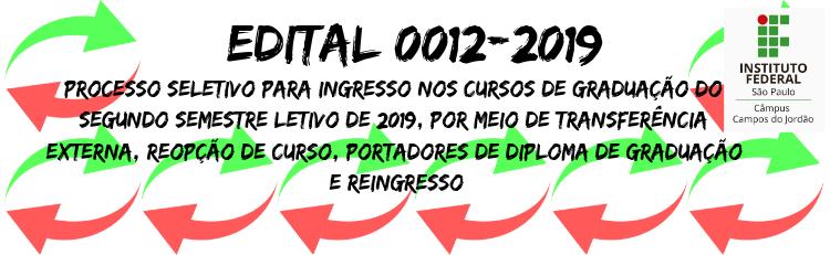 Confira o Edital 0012-2019 aqui!