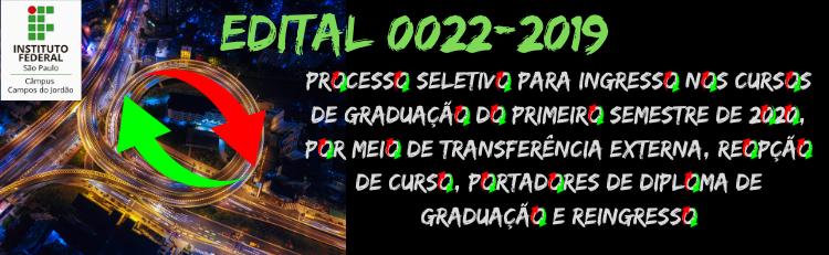 Confira o Edital 0022 aqui!