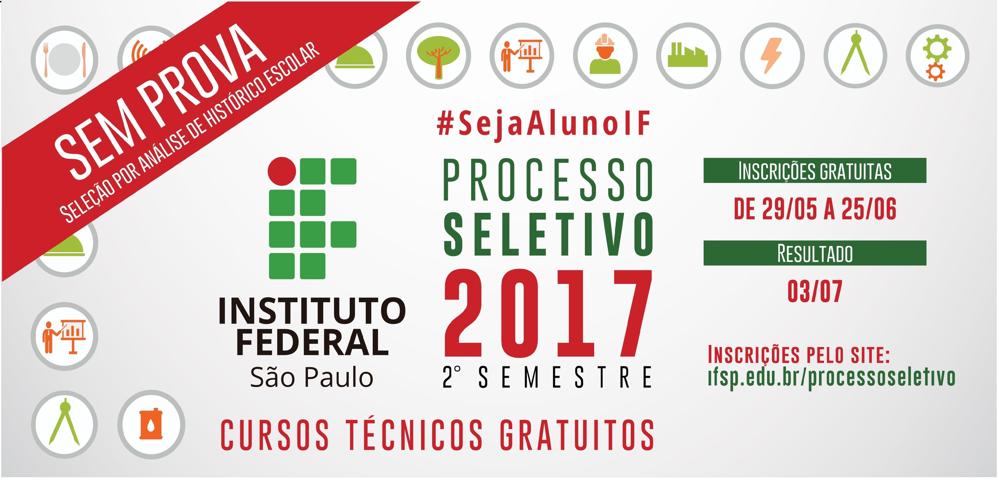 PROCESSO SELETIVO 2017 - 2º SEMESTRE