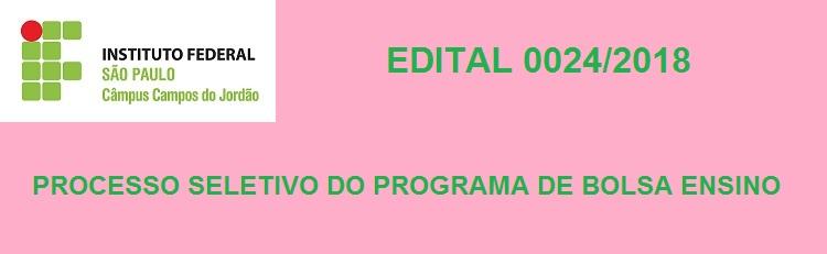 Confira o Edital 0024/2018 aqui!