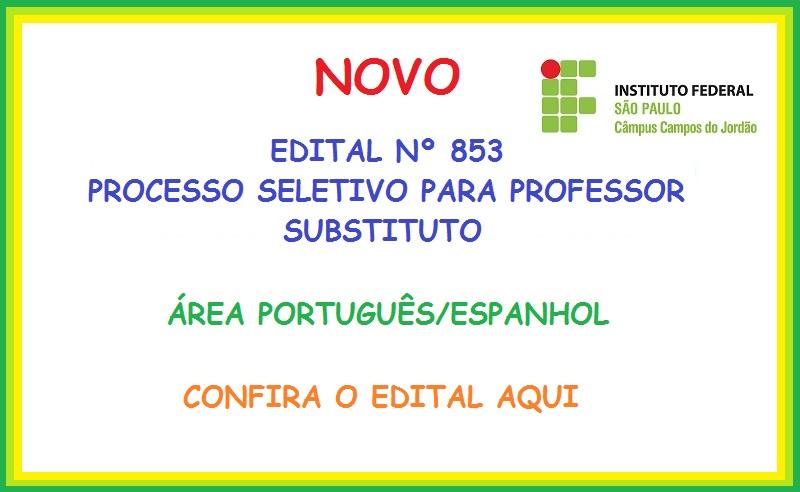PROCESSO SELETIVO SIMPLIFICADO PARA PROFESSOR SUBSTITUTO - ÁREA PORTUGUÊS/ESPANHOL