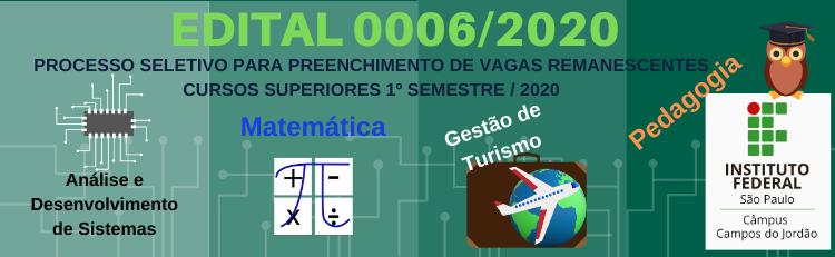 Confira aqui o Edital 006/2020!
