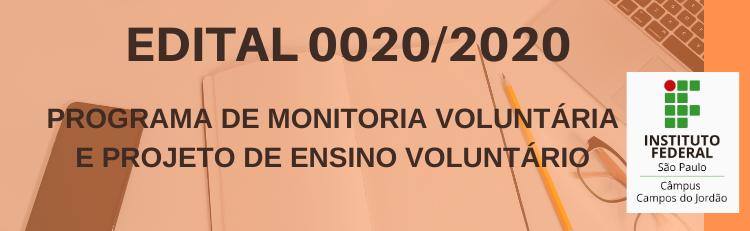 Confira o Edital 0020/2020 aqui!