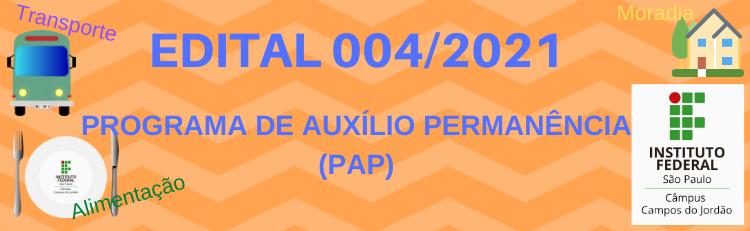 Confira o Edital 004/2021 aqui!