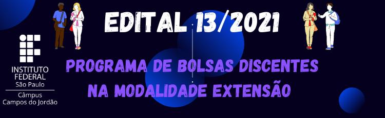 Confira o Edital 013/2021 aqui!