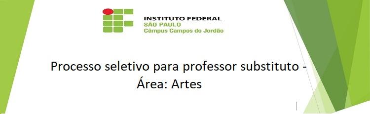 Processo seletivo para professor substituto - área: Artes