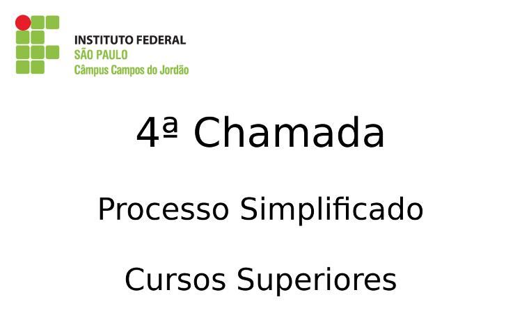 4ª Chamada Processo Simplificado - Cursos Superiores