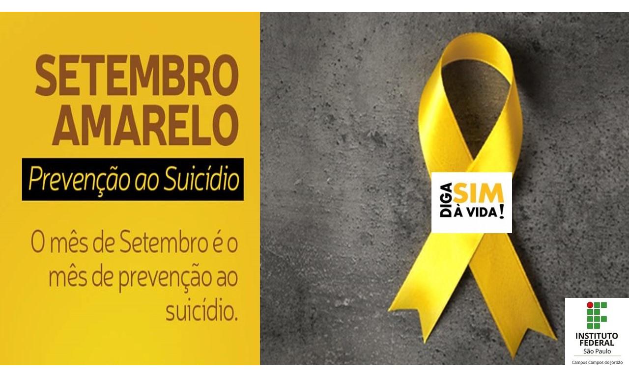 Setembro Amarelo: mês de prevenção ao suicídio.